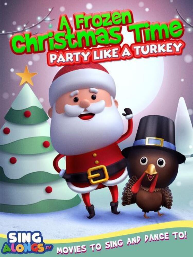 Frozen Christmas Dance: Party Like a Turkey - Frozen Christmas Dance: Party Like A Turkey