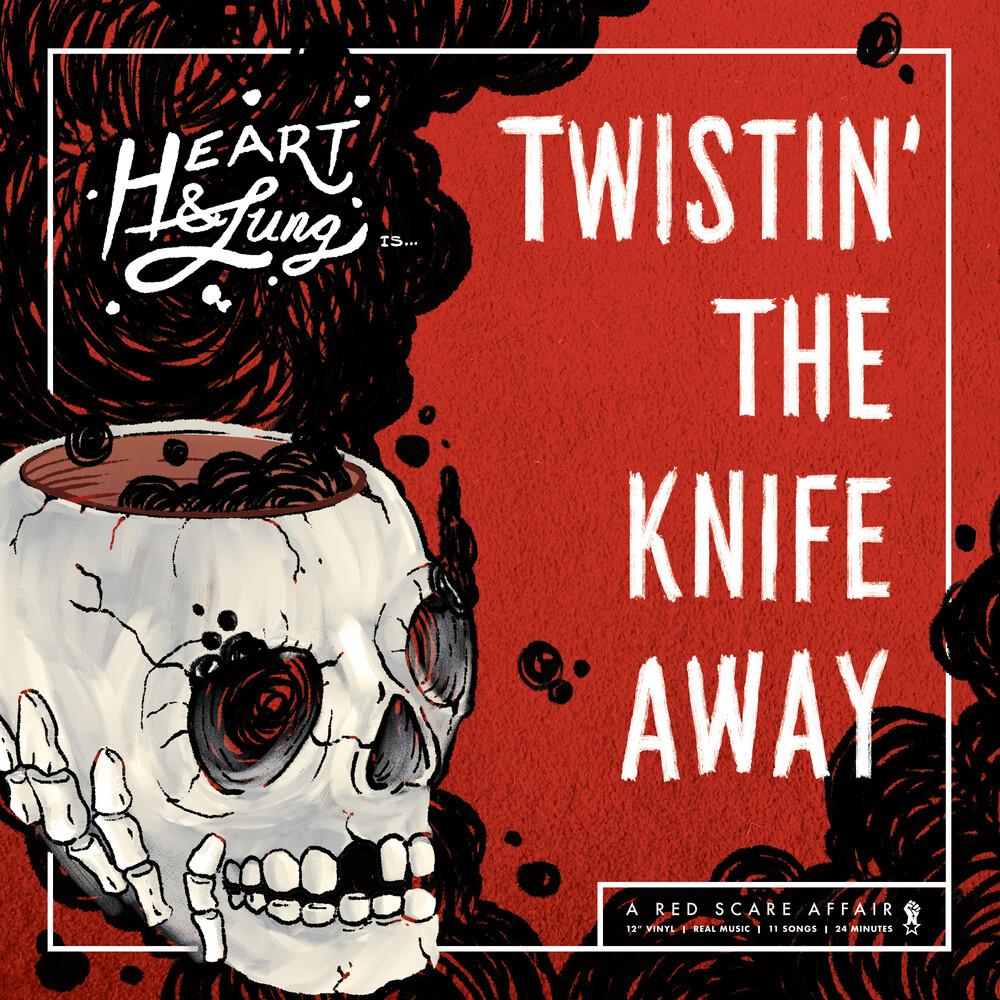 Heart & Lung - Twistin The Knife Away