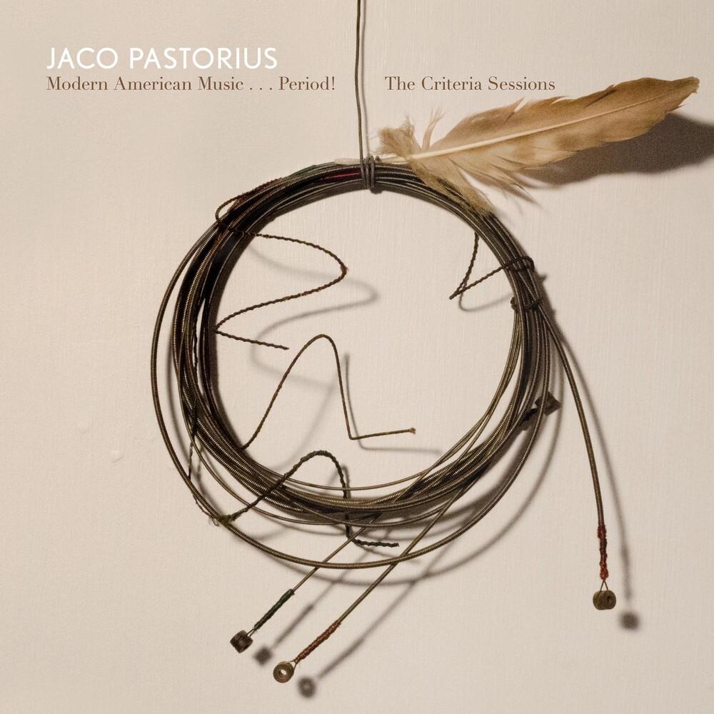 Jaco Pastorius - Modern American Music: Period Criteria Sessions