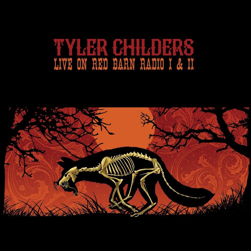 Tyler Childers - Live on Red Barn Radio I & II [LP]