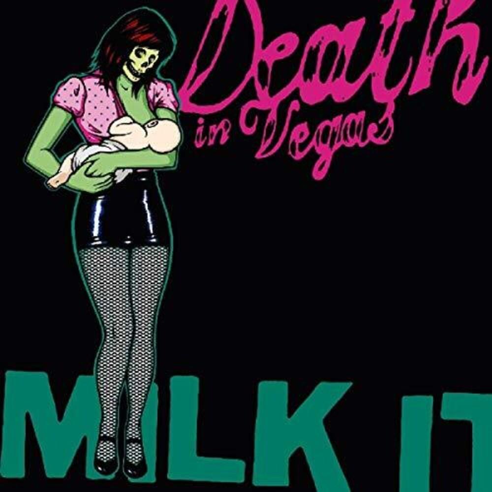 Death In Vegas - Milk It