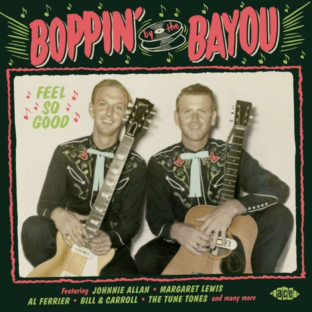 Boppin By The Bayou Feel So Good / Various - Boppin By The Bayou: Feel So Good / Various (Uk)