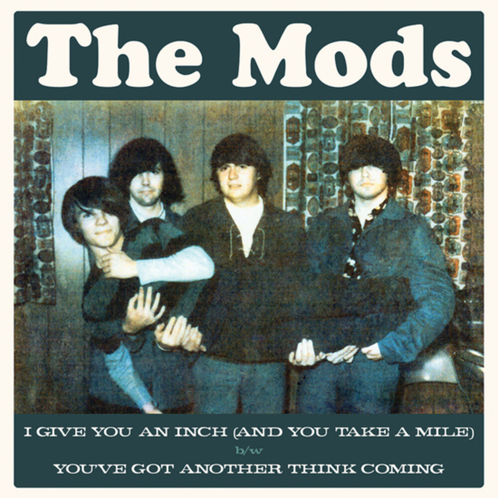 Mods - I Give You An Inch (And You...)