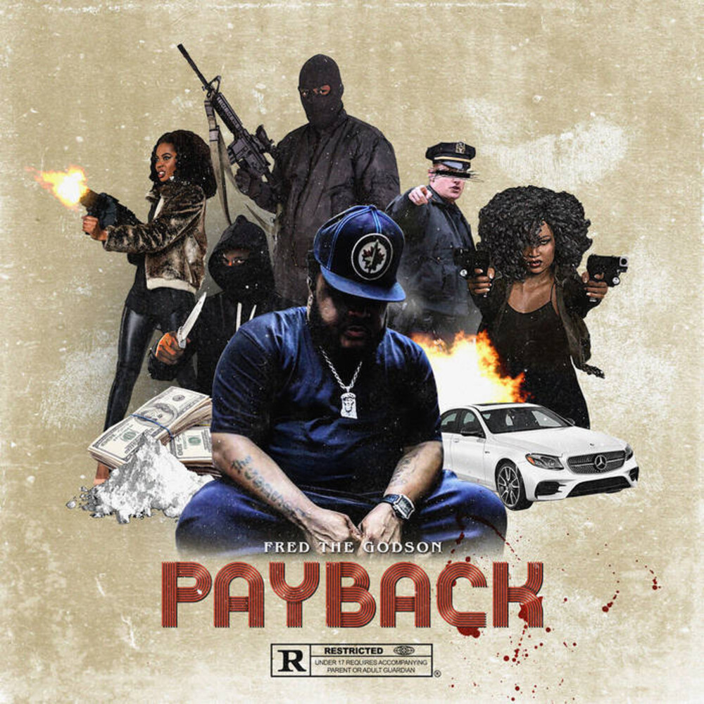 Fred the Godson - Payback