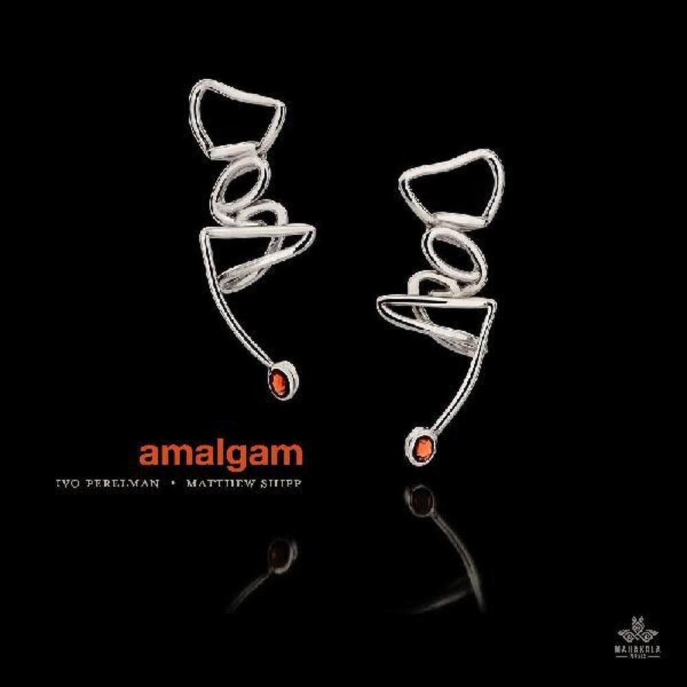 Ivo Perelman / Shipp,Matthew - Amalgam