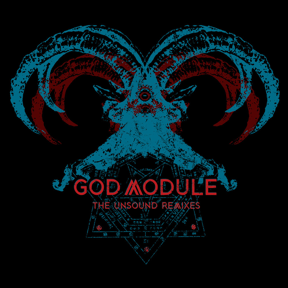 God Module - Unsound Remixes