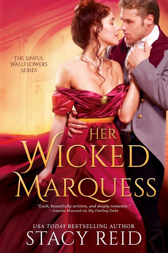 Reid, Stacy - Her Wicked Marquess: The Sinful Wallflowers Series