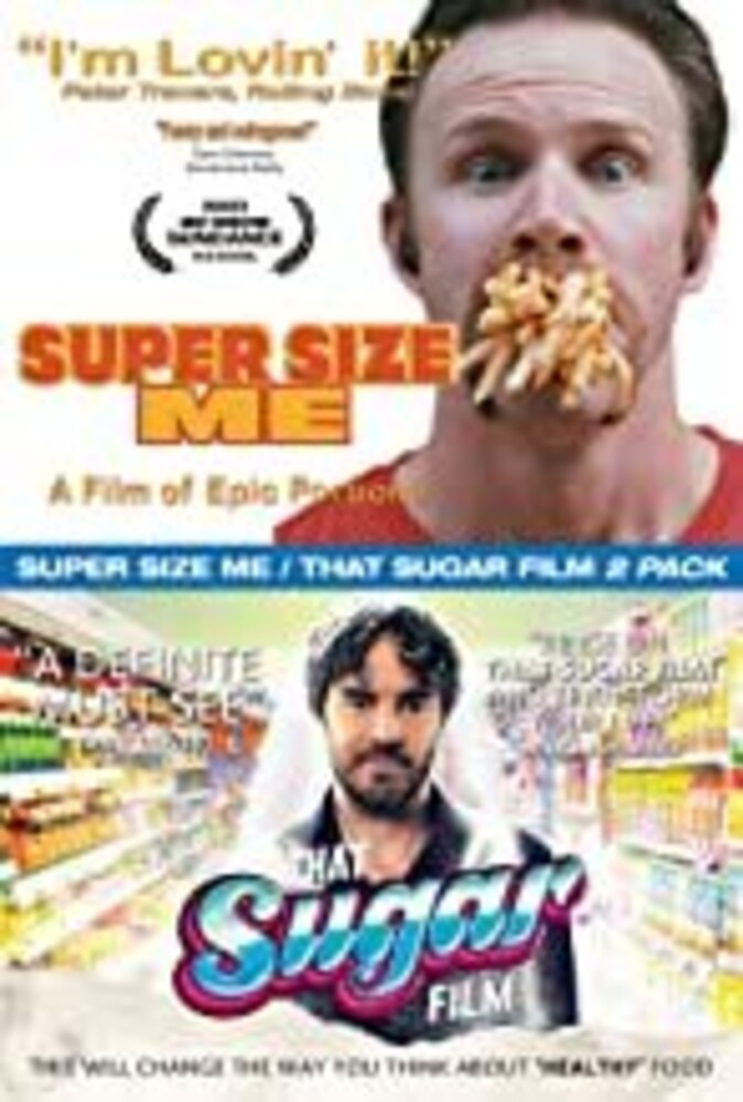 - Super Size Me / That Sugar Film