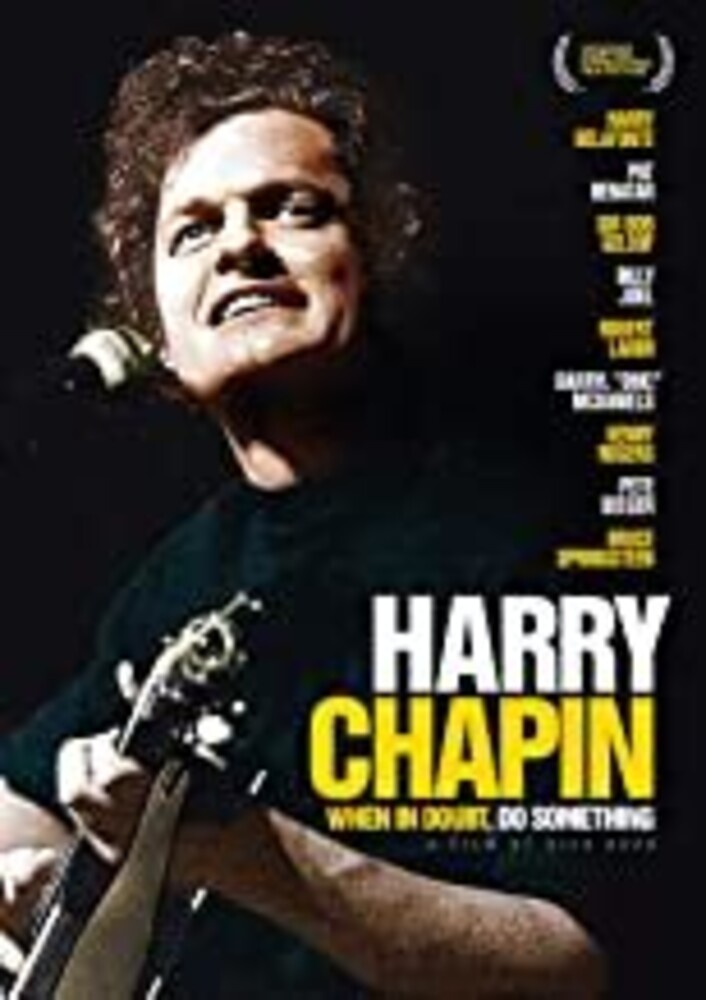 Harry Chapin: When in Doubt, Do Something [Movie] - Harry Chapin: When in Doubt, Do Something