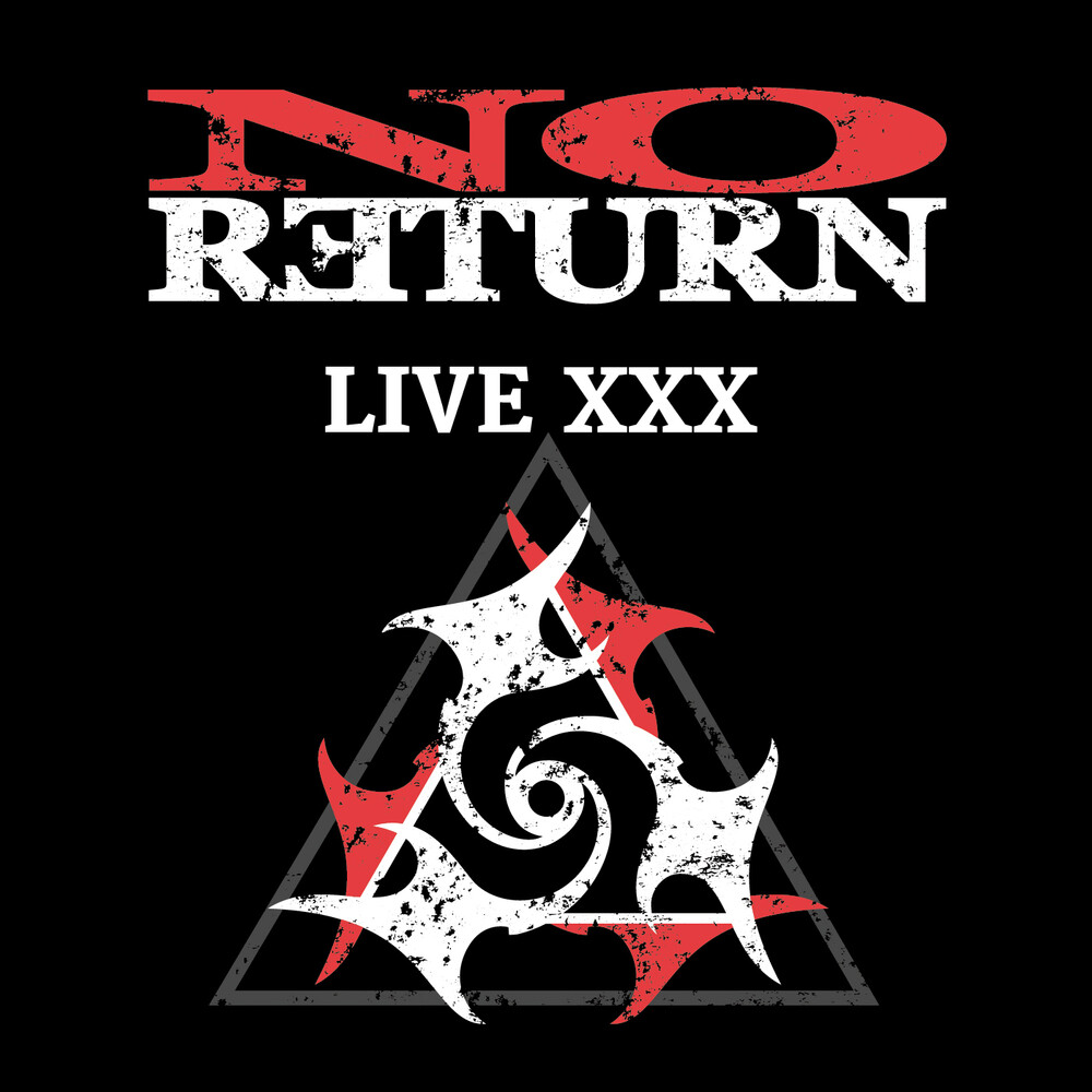 No Return - Live Xxx [Digipak]