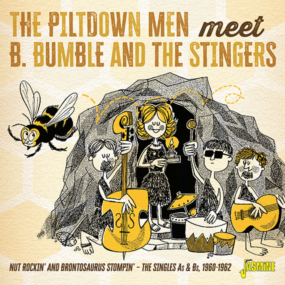 Piltdown Men Meet B Bumble & The Stingers - Nut Rockin' And Brontosaurus Stompin' The Singles As & Bs, 1960-1962