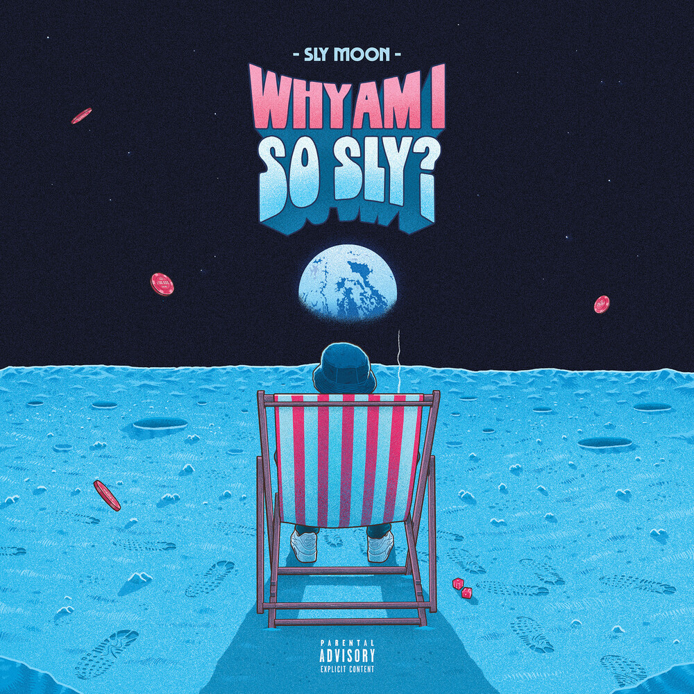 Sly Moon - Why Am I So Sly?