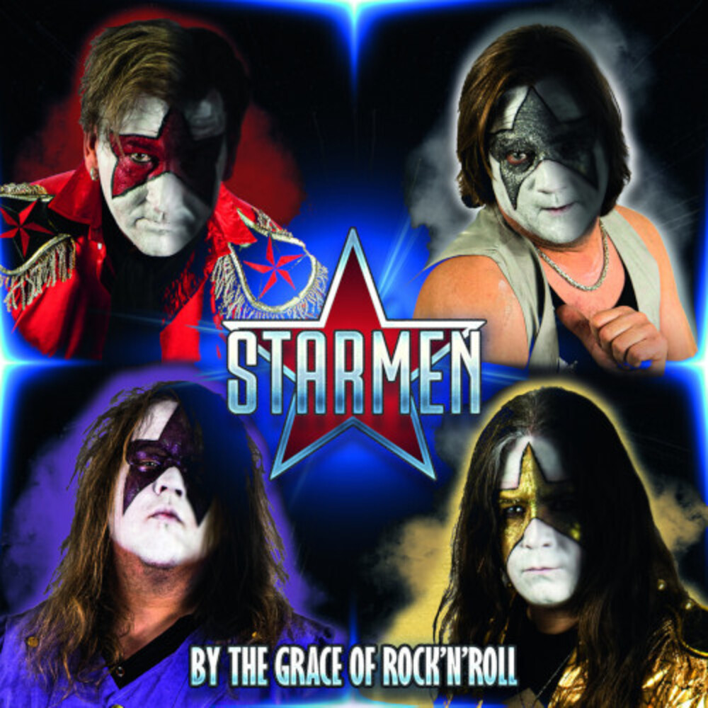 Starmen - By The Grace Of Rock N Roll