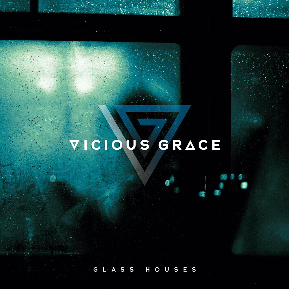 Vicious Grace - Glass Houses