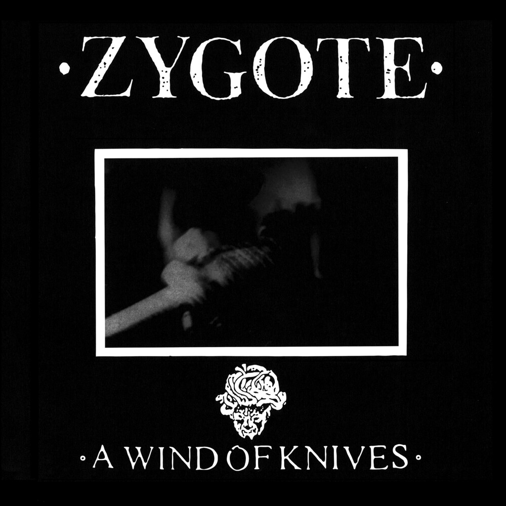 Zygote - Wind Of Knives