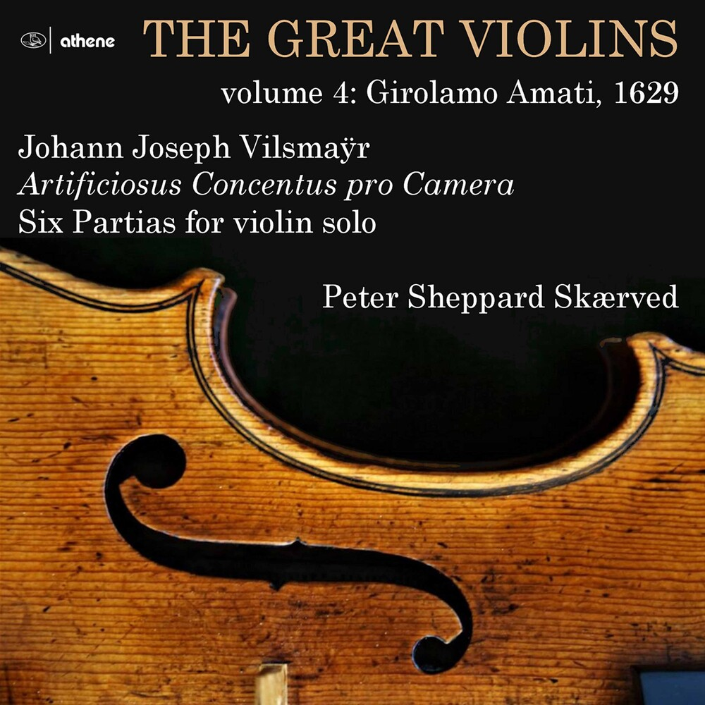 Vilsmayr / Skaerved - Great Violins 4