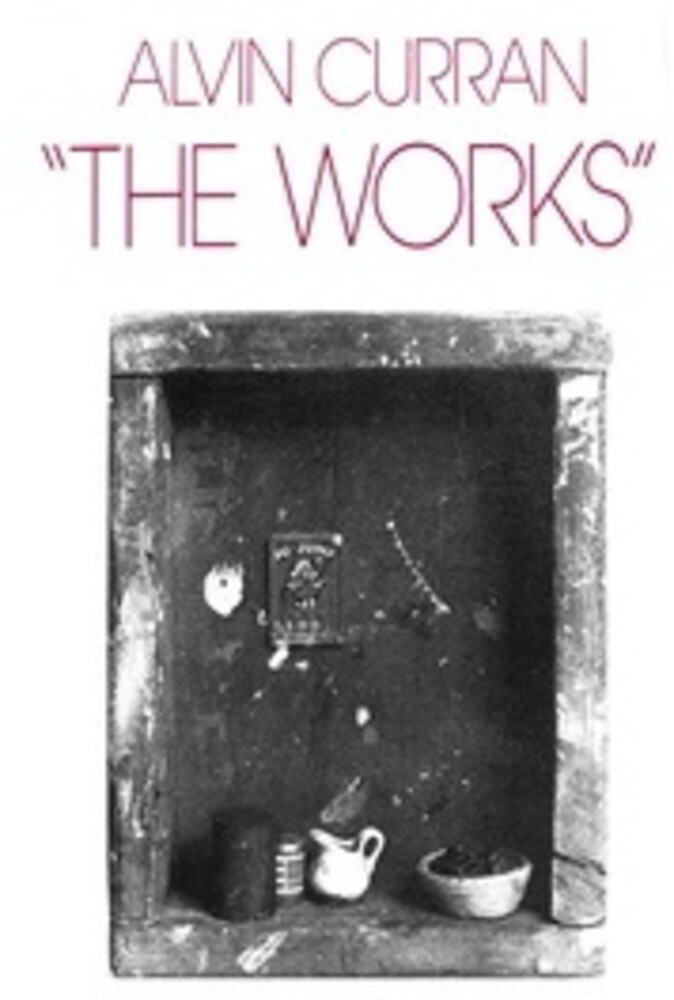 Alvin Curran - The Works