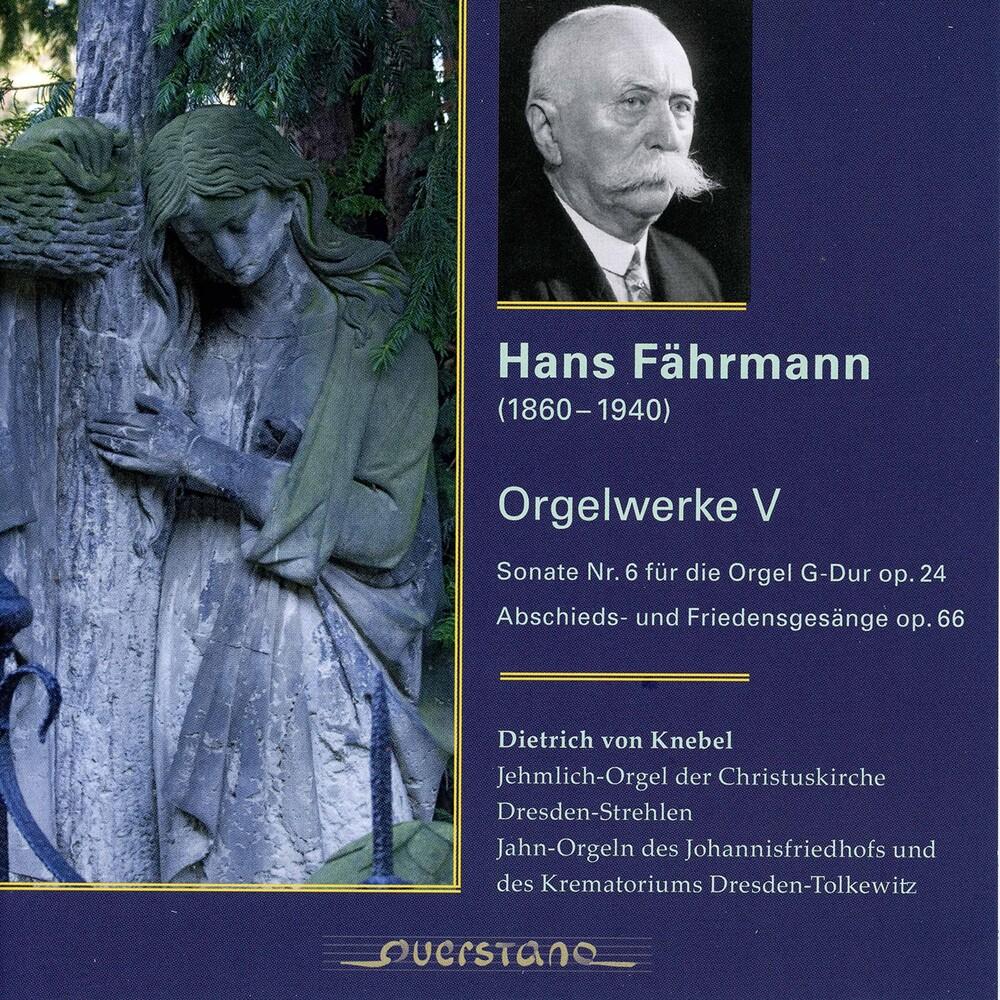 Faehrmann / Knebel - Orgelwerke 5
