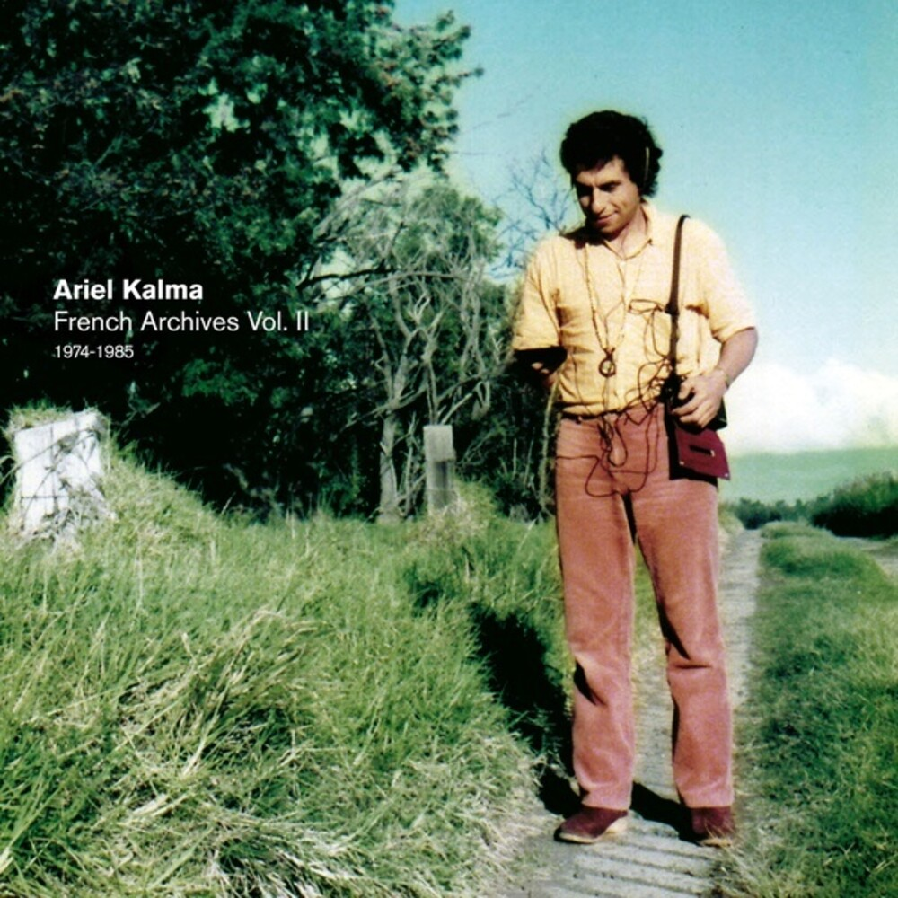 Ariel Kalma - French Archives Vol. II