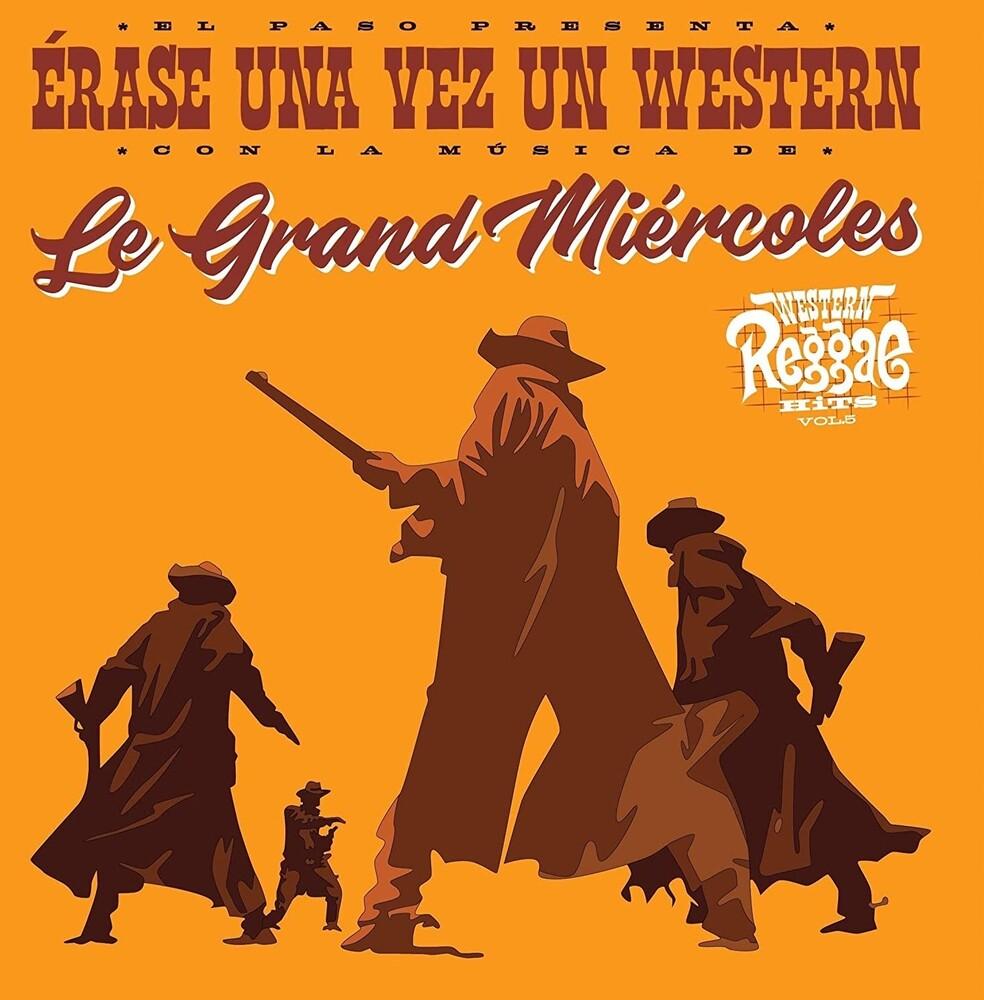 Le Grand Miercoles - Erase Una Vez Un Western