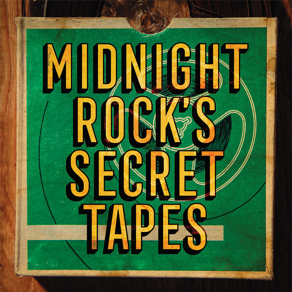 Midnight Rock's Secret Tapes / Various (Ltd) - Midnight Rock's Secret Tapes / Various [Limited Edition]