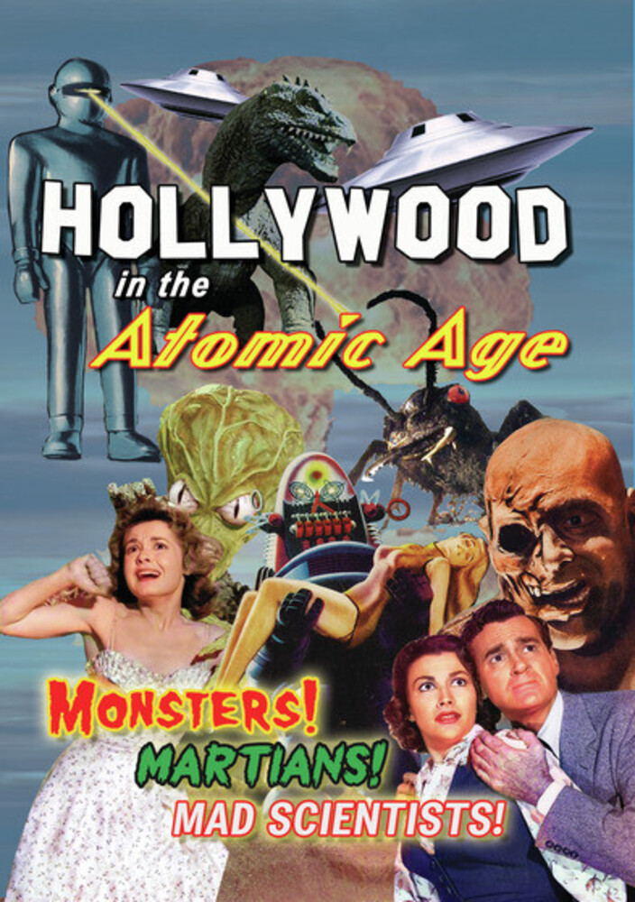 - Hollywood In The Atomic Age - Monsters Martians