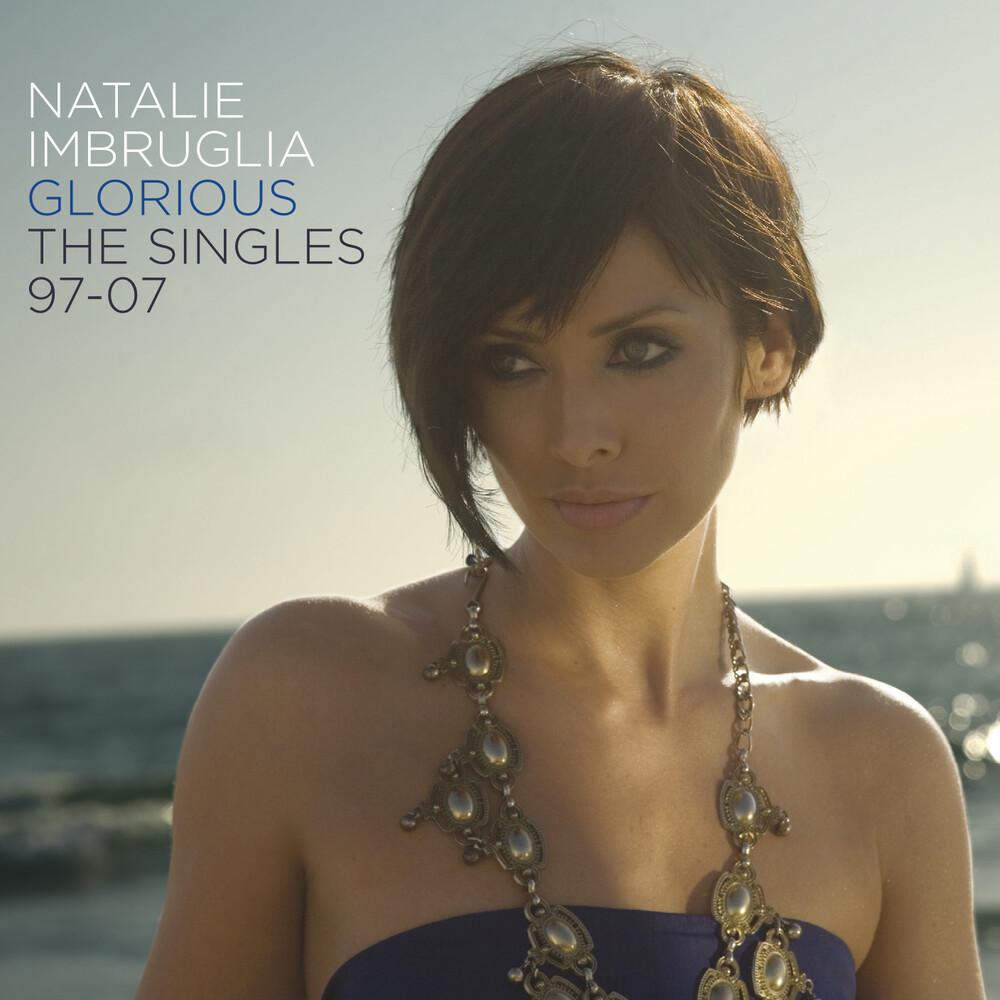 Natalie Imbruglia - Glorious: Singles 97-07 (Hol)