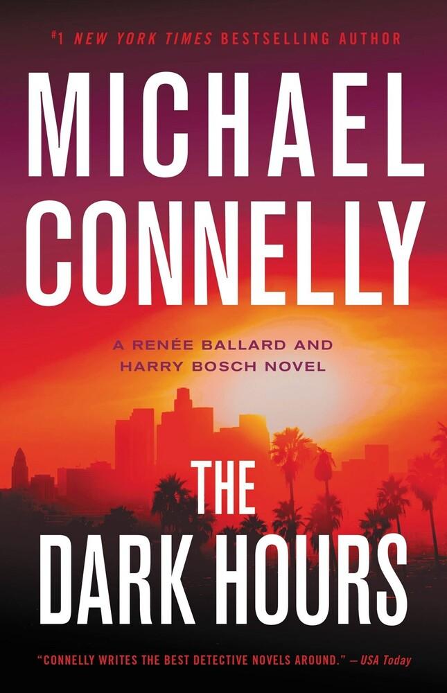 Michael Connelly - Dark Hours (Hcvr) (Ser)