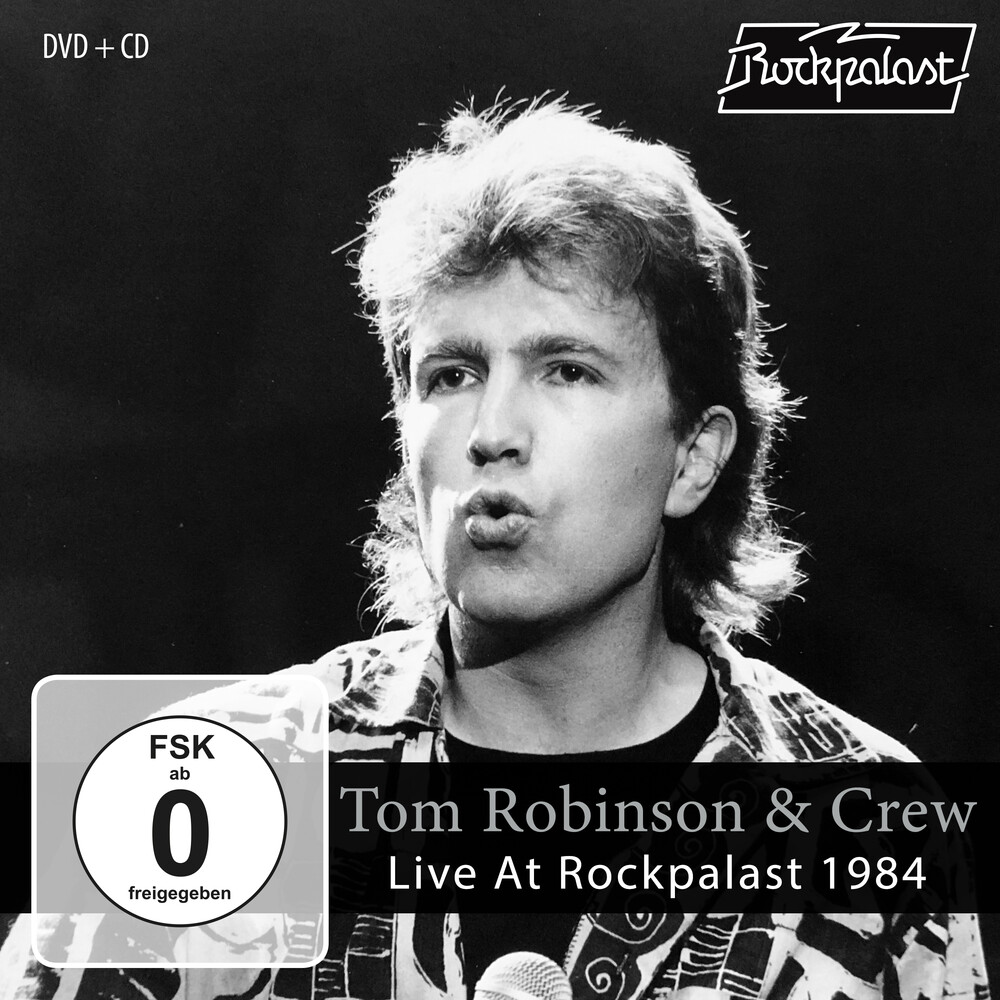 Robinson, Tom & Crew - Live At Rockpalast 1984