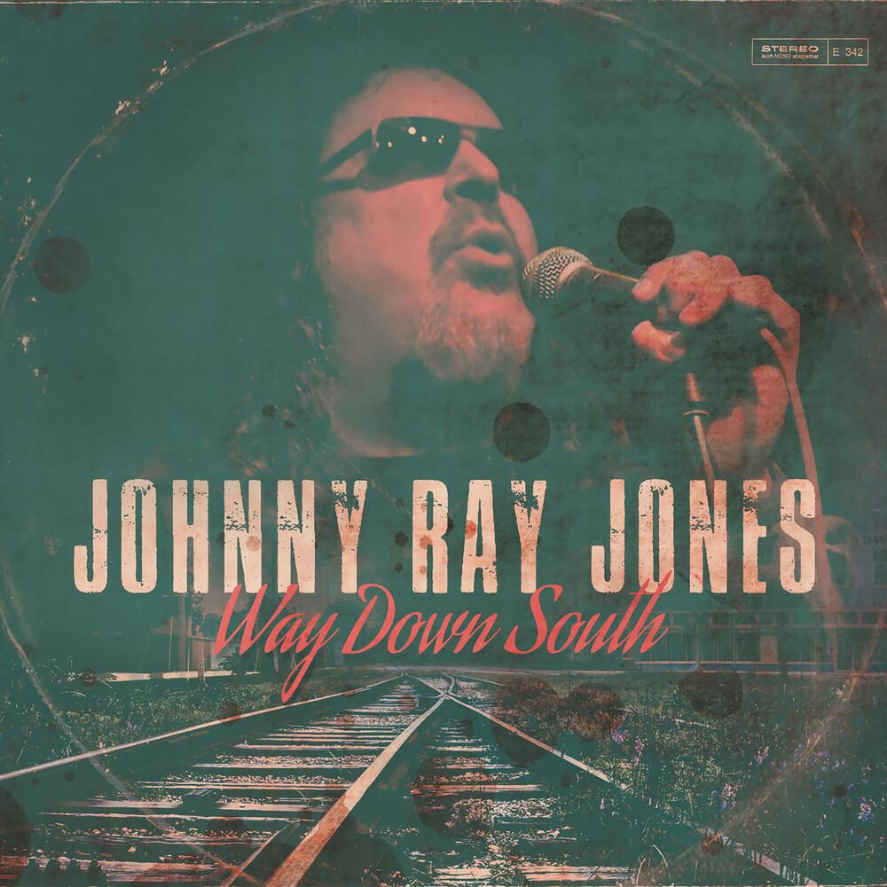 Johnny Jones  Ray - Way Down South