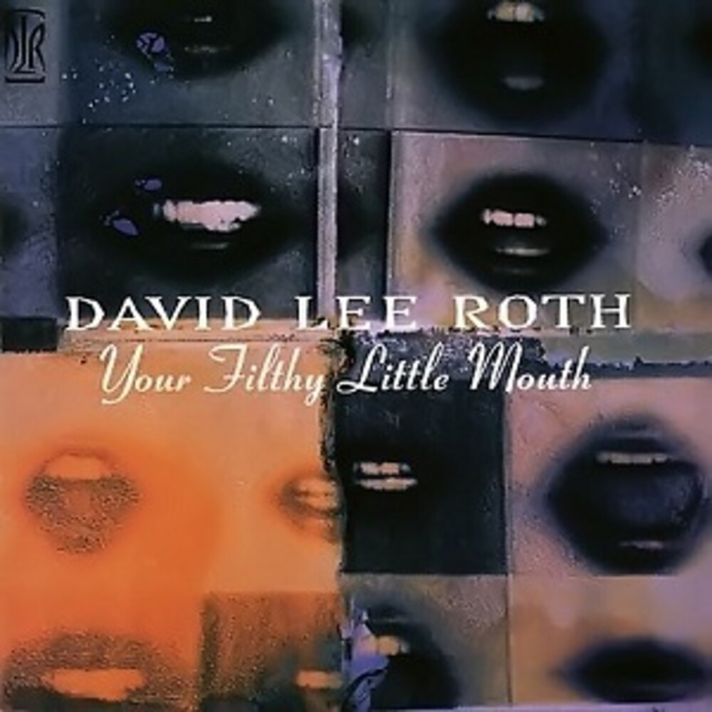 David Roth  Lee - Your Filthy Little Mouth [Limited Edition] (Omr)