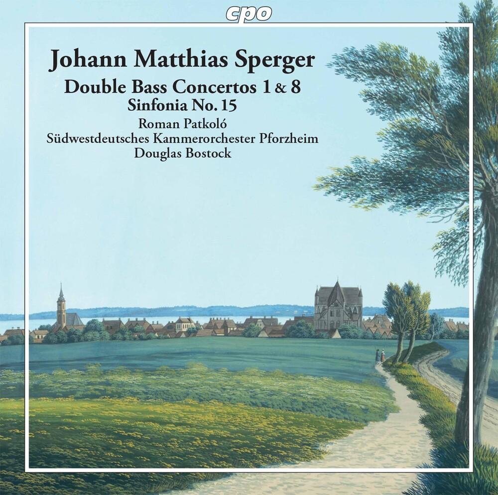 Sperger / Patkolo - Double Bass Concertos & Sinfonia 15