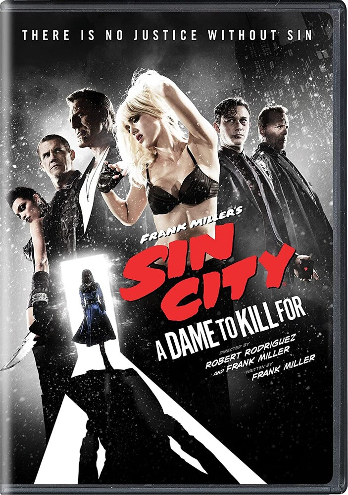 Sin City: A Dame to Kill for - Sin City: A Dame To Kill For