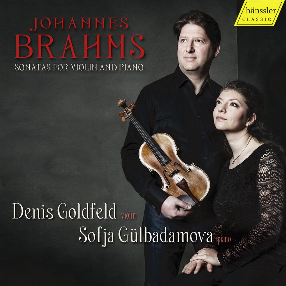 Brahms / Goldfeld / Gulbadamova - Sonatas for Violin & Piano