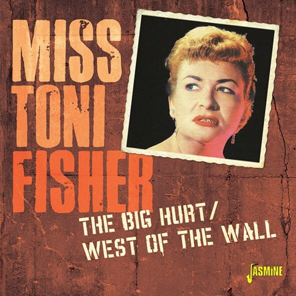 Fisher, Miss Toni - Big Hurt / West Of The Wall