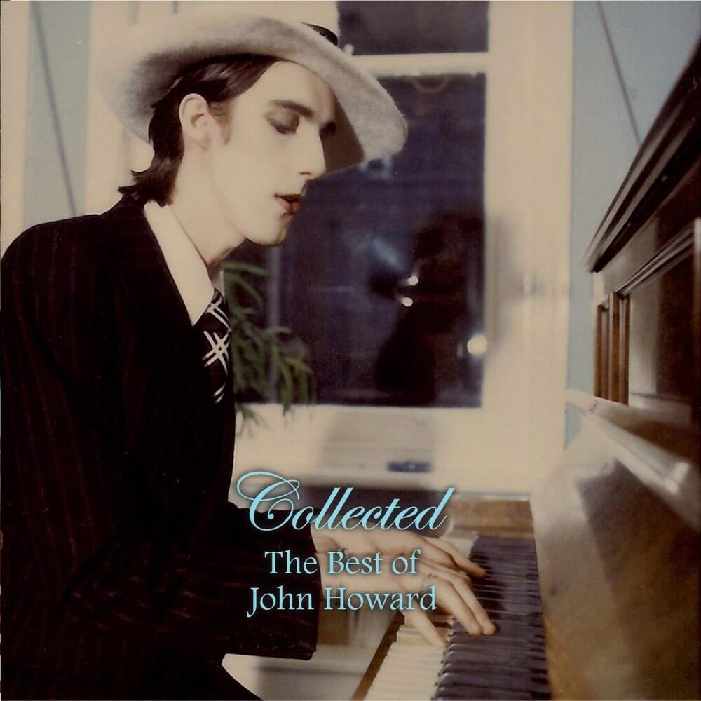 John Howard - Collected - The Best of John Howard