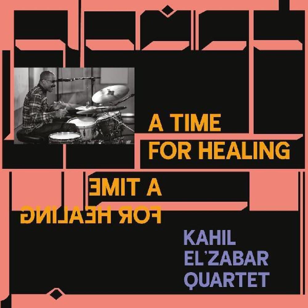 Kahil El'Zabar Quartet - A Time For Healing