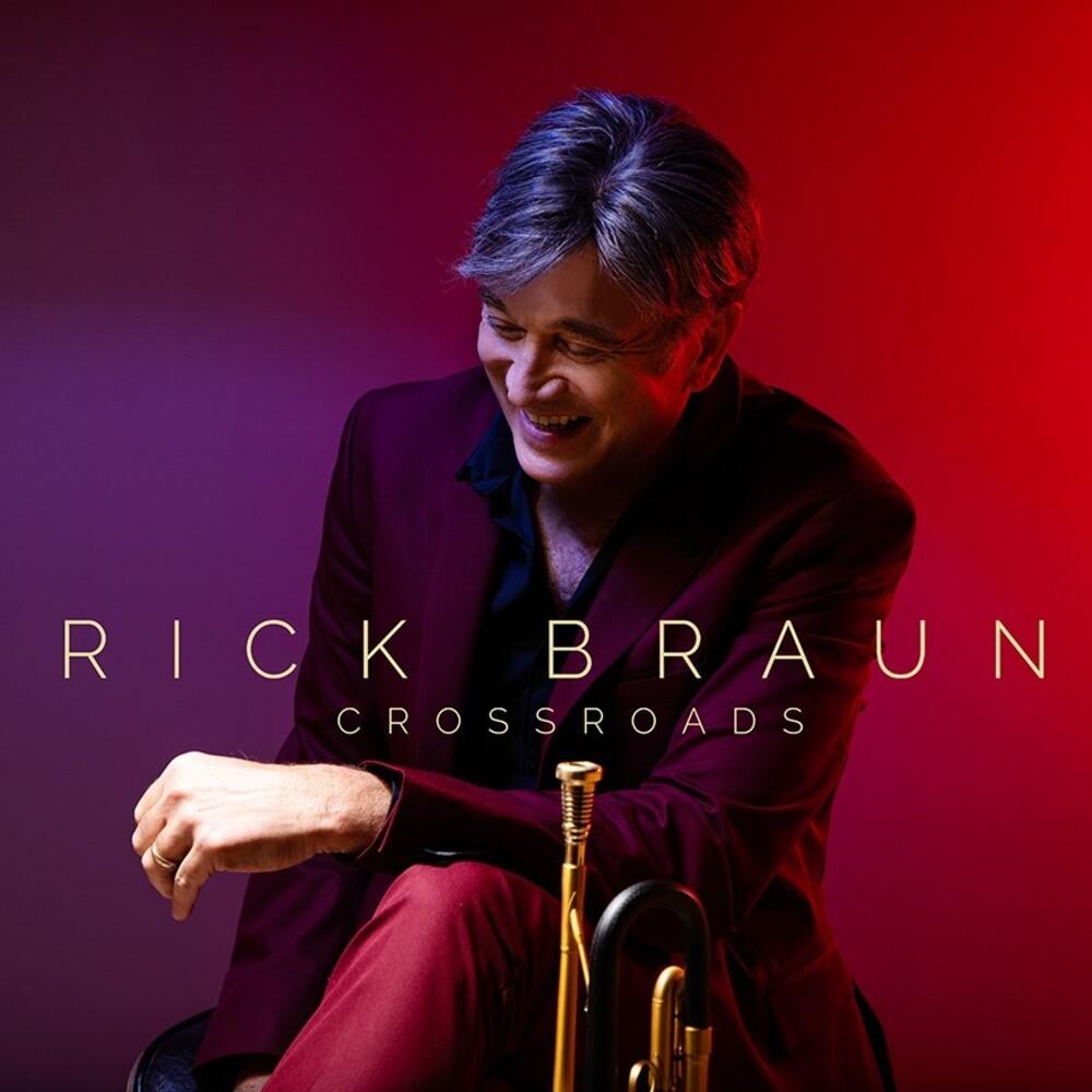 Rick Braun - Crossroads
