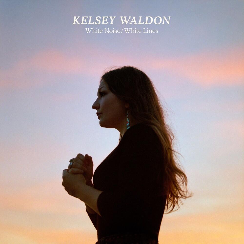 Kelsey Waldon - White Noise / White Lines [LP]