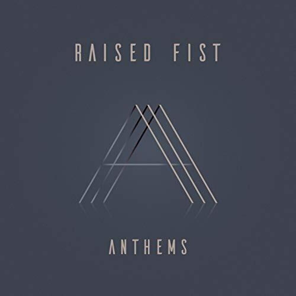 Raised Fist - Anthems [LP]