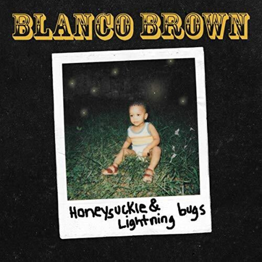 Blanco Brown - Honeysuckle & Lightning Bugs