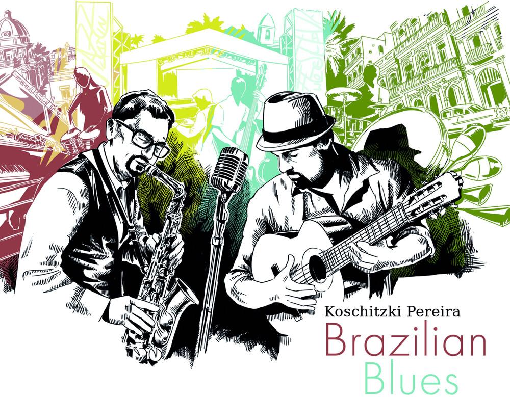 Stefan Koschitzki / Pereira,Fabiano - Brazilian Blues