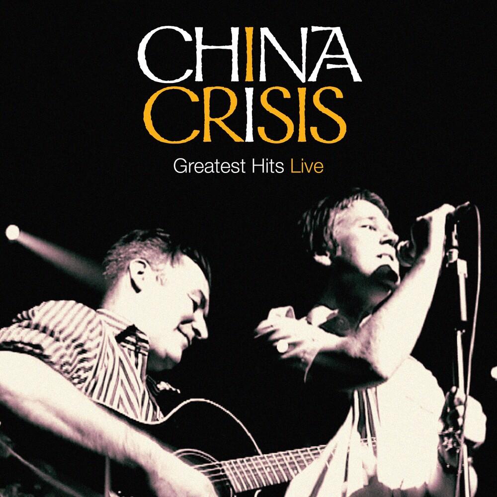 China Crisis - Greatest Hits Live (W/Dvd)