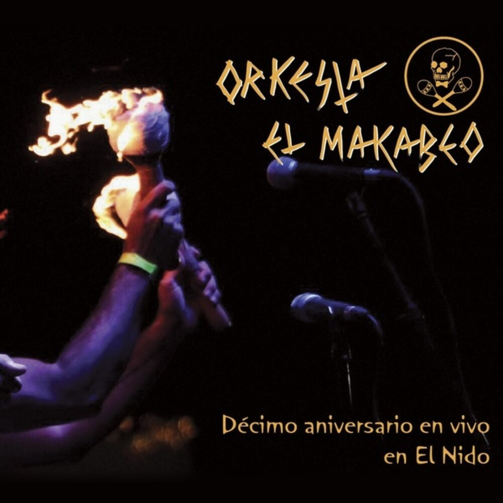 Orquesta El Macabeo - Decimo Aniversario en Vivo en El Nido (Live At The Nest)