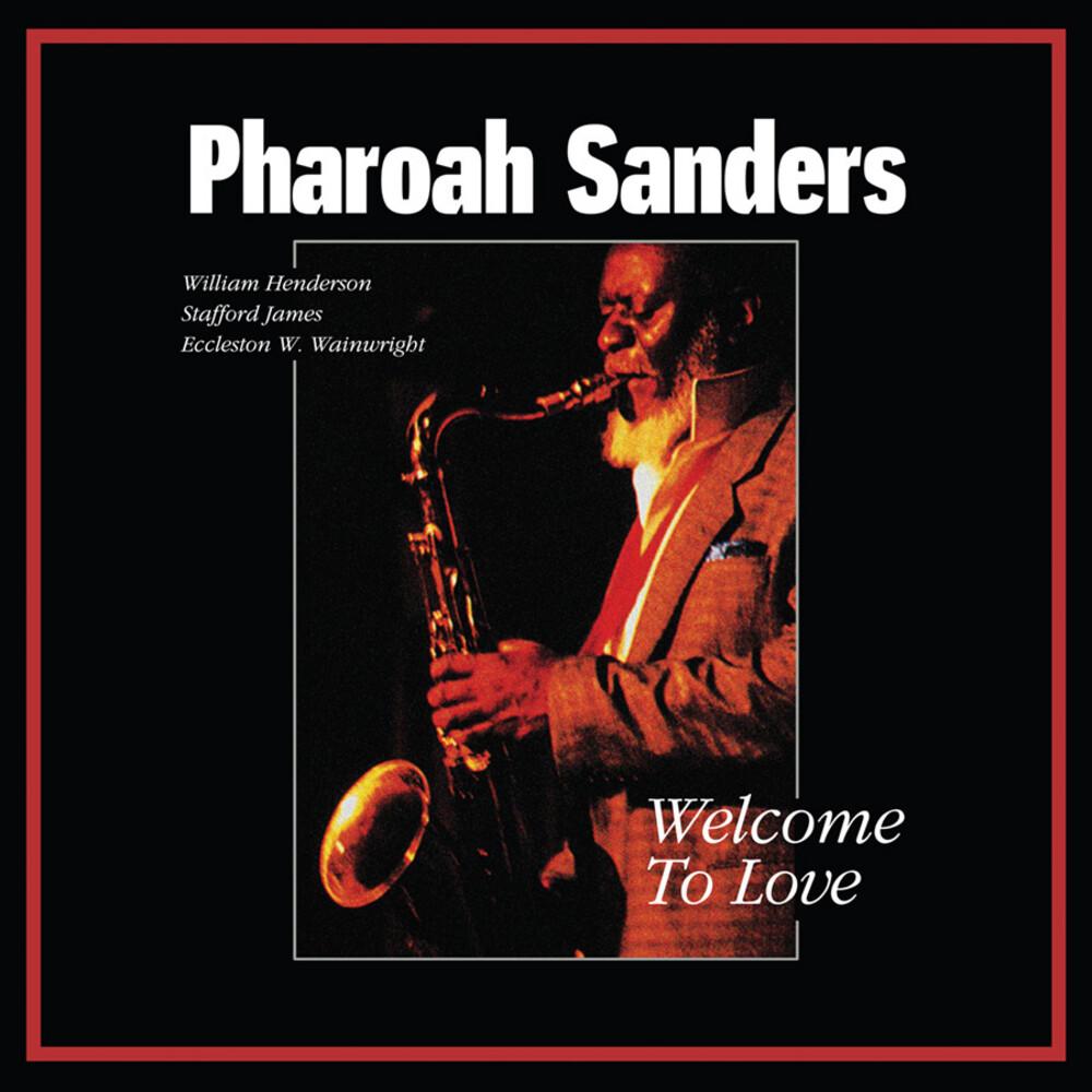 Pharoah Sanders - Welcome To Love (Bonus Track) [Clear Vinyl] [Deluxe] [Limited Edition]