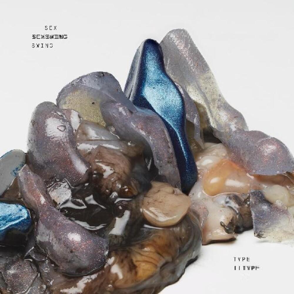 Sex Swing - Type Ii [Colored Vinyl] (Crem) (Gry)