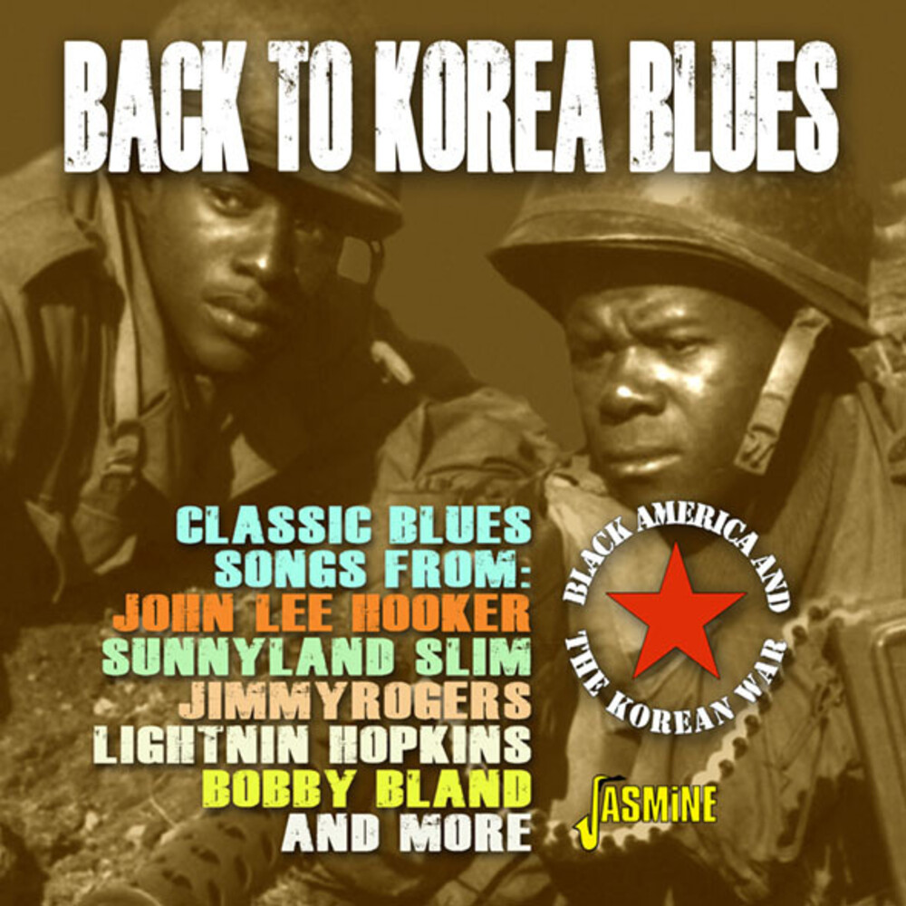 Back To Korea Blues Black America & Korean War - Back To Korea Blues: Black America & The Korean War / Various