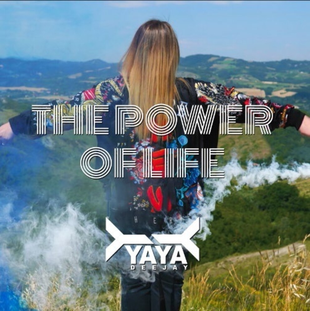 Yaya Deejay - Power Of Life (Ita)