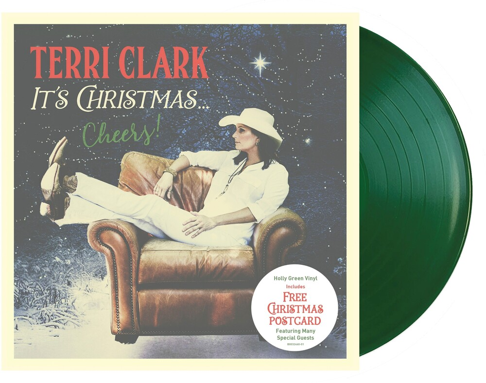 Terri Clark - It's Christmas...Cheers! [Holly Green LP]