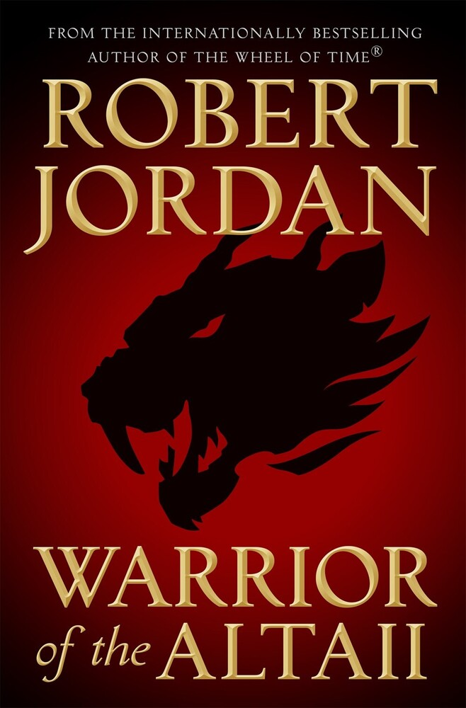 Jordan, Robert - Warrior Of The Altaii